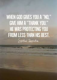 when god gives you a no...
