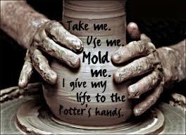 take me, mold me